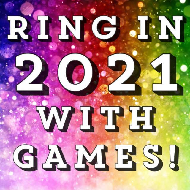 Ring in 2021 with games!