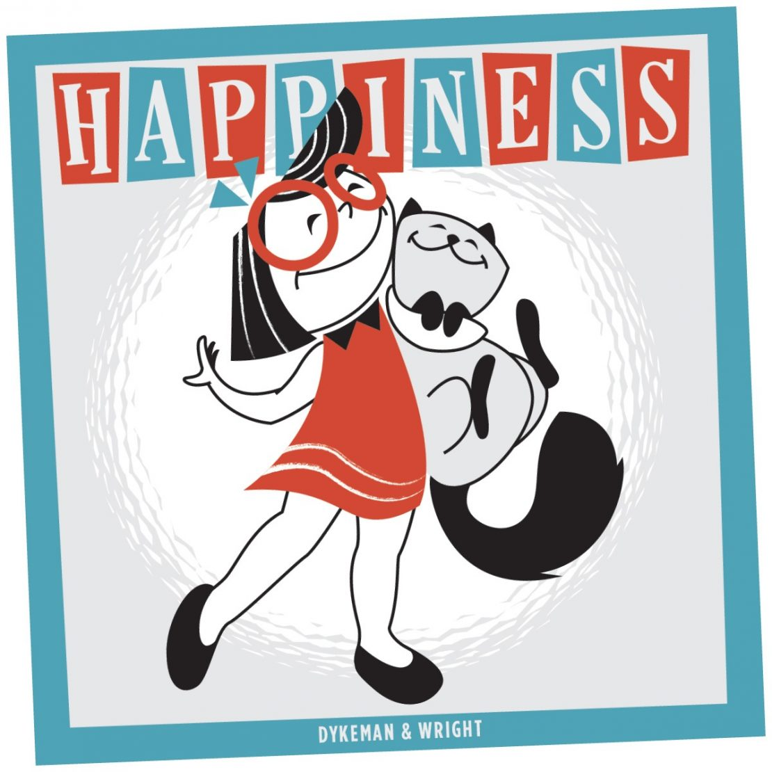 Happiness the book by Andy Dykeman and Kris Wright