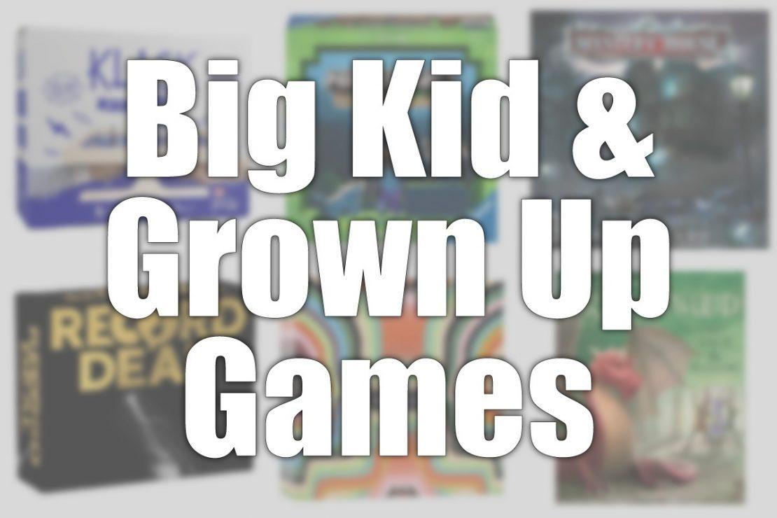 Big Kid & Grown Up Games - May 2020