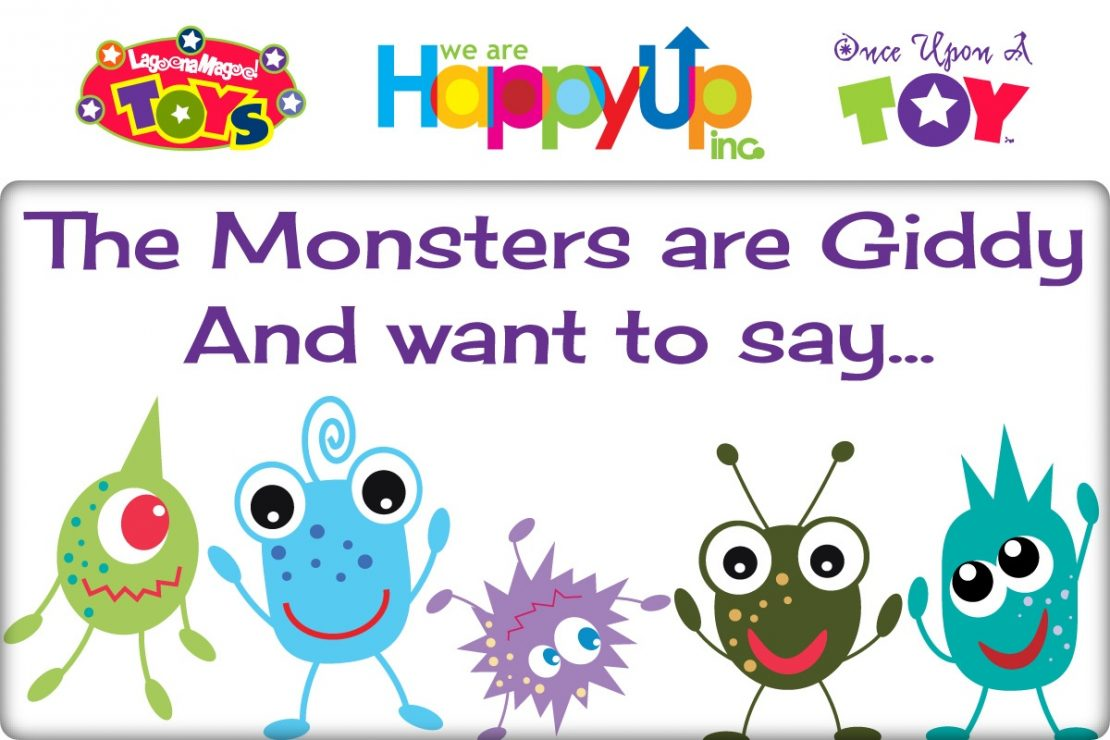 Happy Monsters Want to Say...