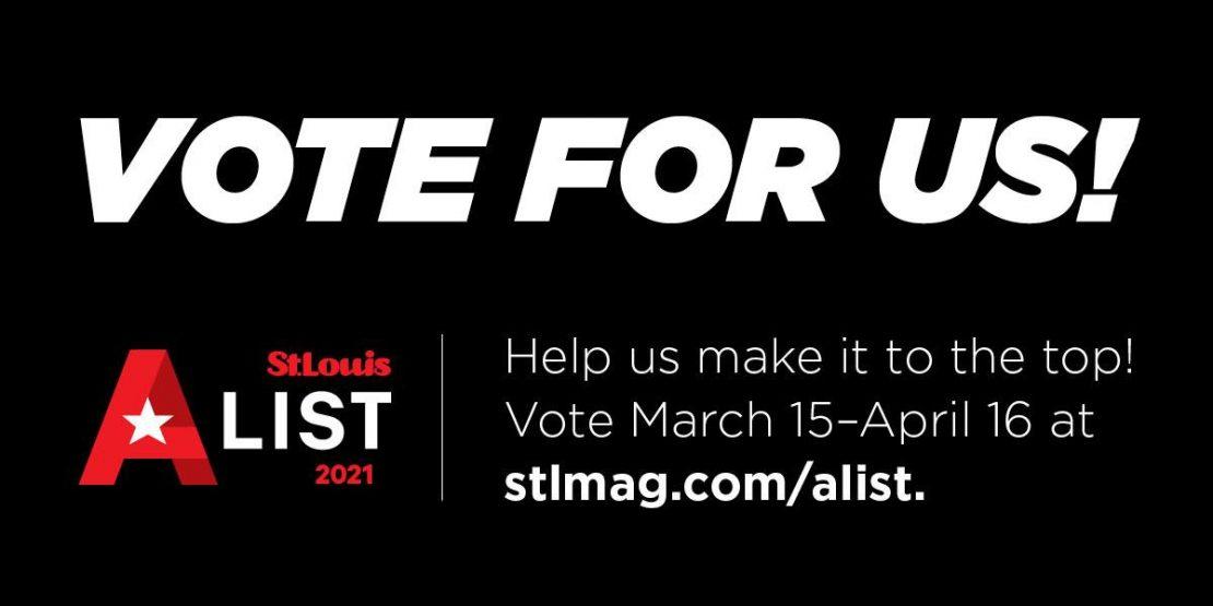 Vote for us! St. Louis Magazine A-List