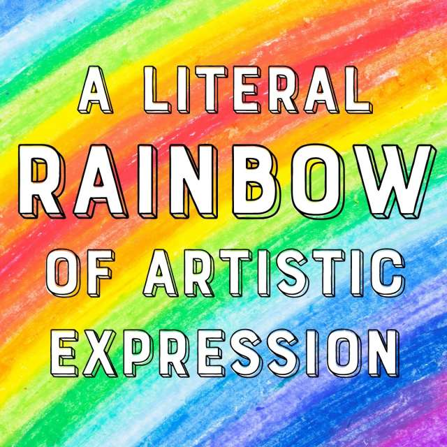 A Literal Rainbow of Artistic Expression