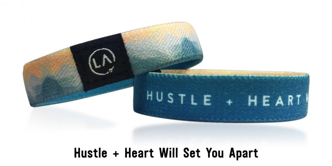 Remember: Hustle + Heart Will Set You Apart