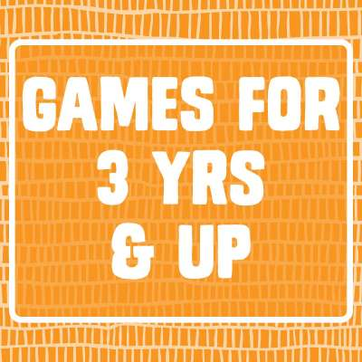 Games for 3 yrs & up