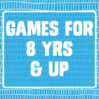 Games for 8 yrs & up