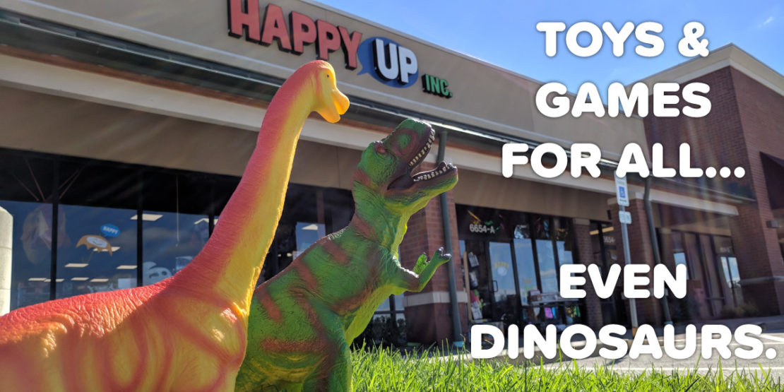 Toys & Games for All... Even Dinosaurs.